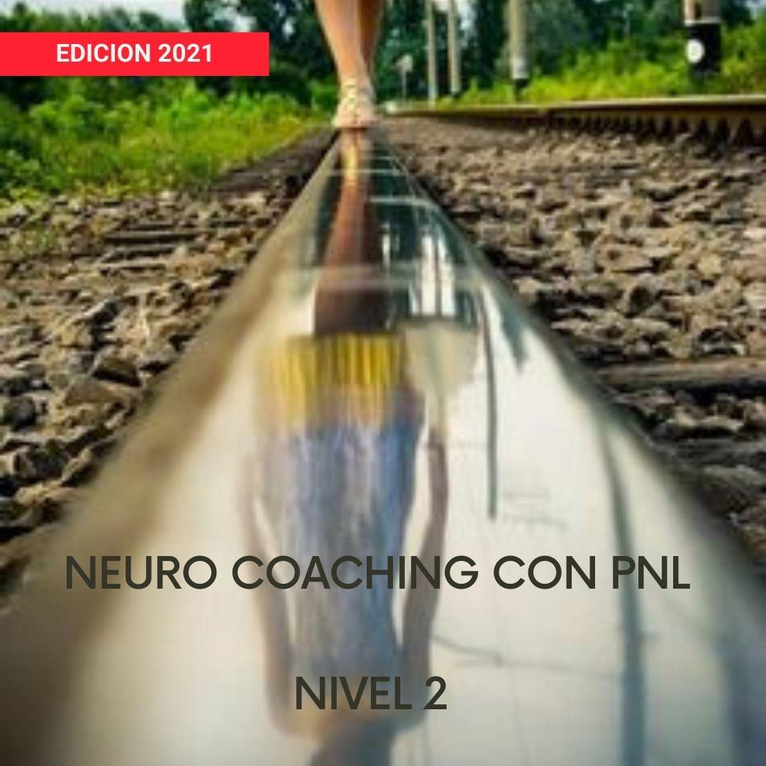 NEURO-COACHING con PNL (Nivel 2) 2021
